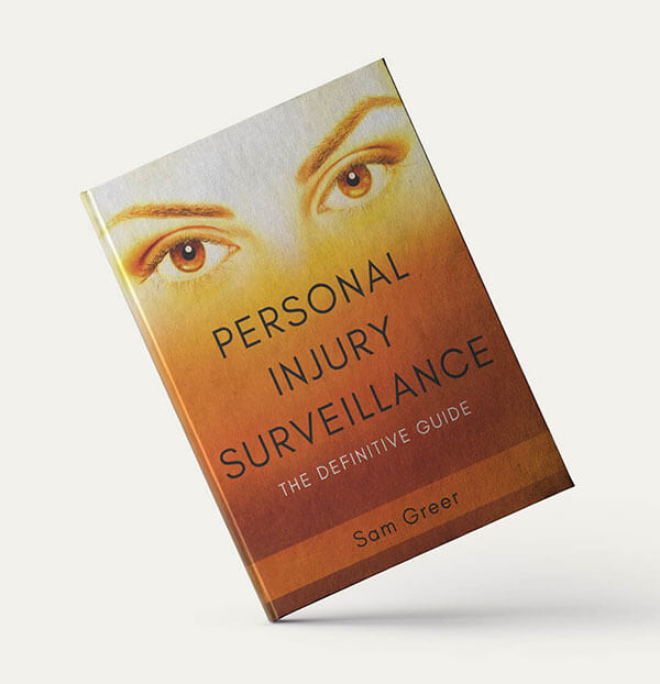 personal injury surveillance the definitive guide sam greer